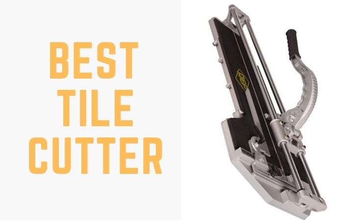 Best Tile Cutter